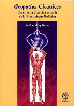 Portada del libro 9788483522578 Geopatias-Cicatrices. Llaves de la Sanacion a Traves de la Kinesiologia