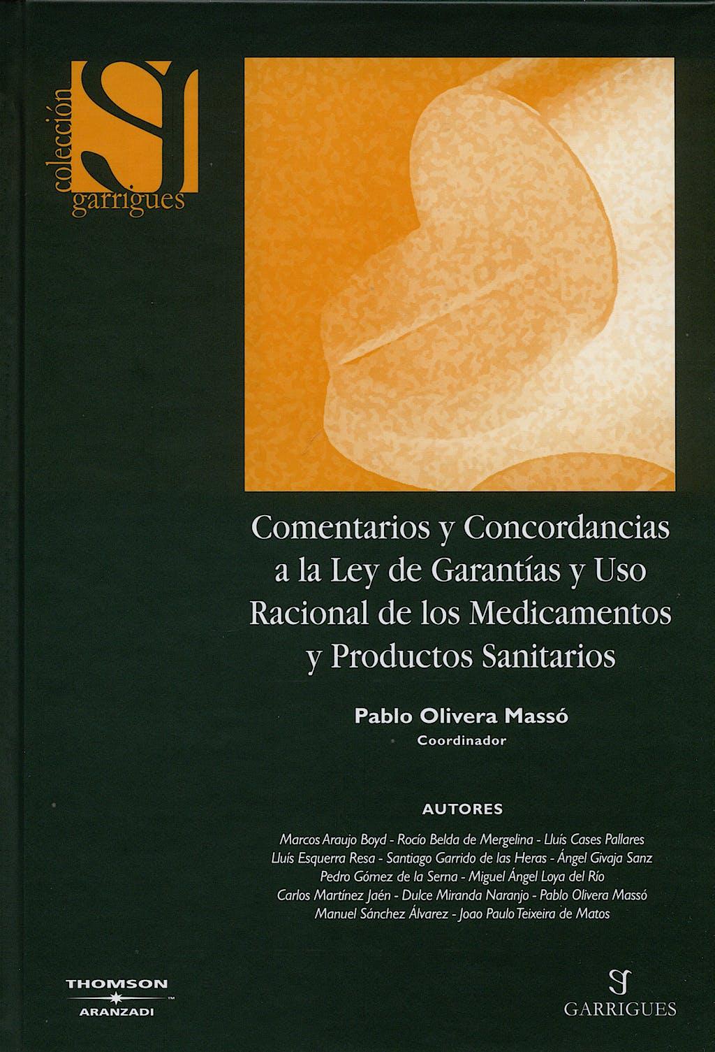 Portada del libro 9788483551363 Comentarios y Conc. a la Ley de Garantias y Uso Racional de los Medica
