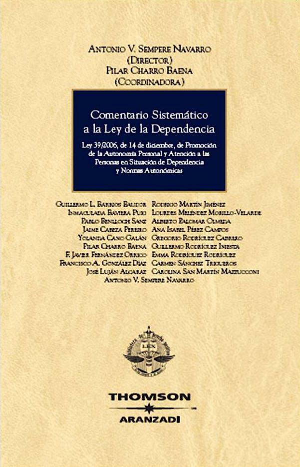 Portada del libro 9788483556870 Comentario Sistematico a la Ley de Dependencia: Ley 39/2006, de 14 de Diciembre