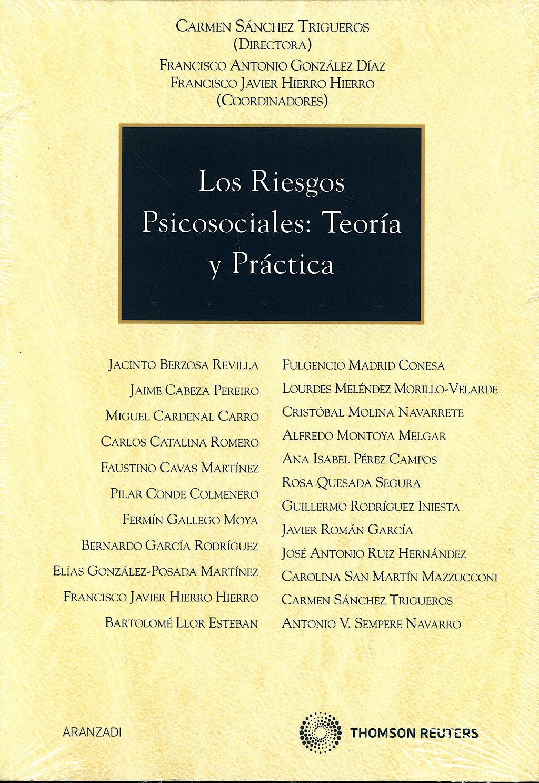 Portada del libro 9788483558829 Los Riesgos Psicosociales: Teoria y Practica (Coleccion Monografias Aranzadi)