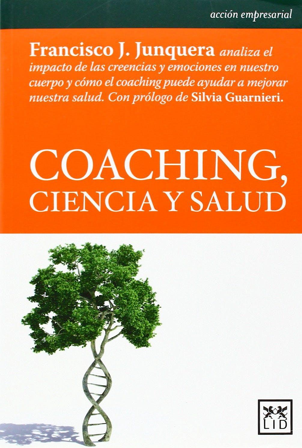 Portada del libro 9788483568798 Coaching, Ciencia y Salud