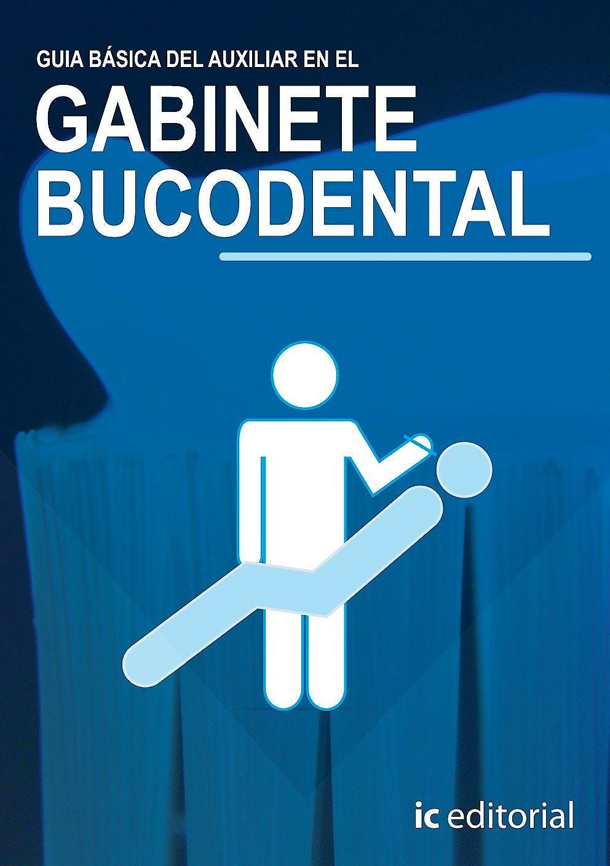 Portada del libro 9788483641927 Guia Basica del Auxiliar en el Gabinete Bucodental