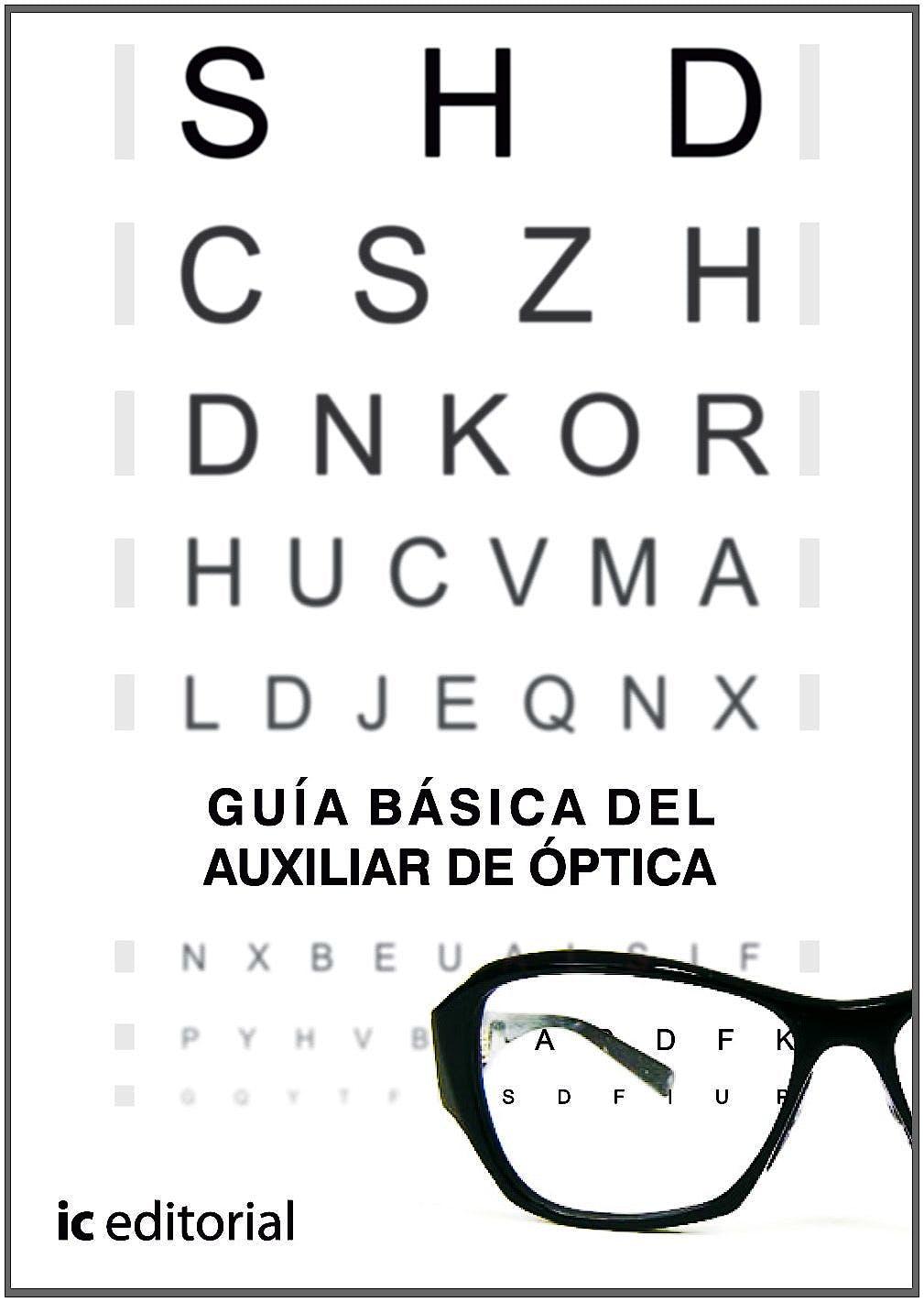 Portada del libro 9788483642306 Guía Básica del Auxiliar de Óptica