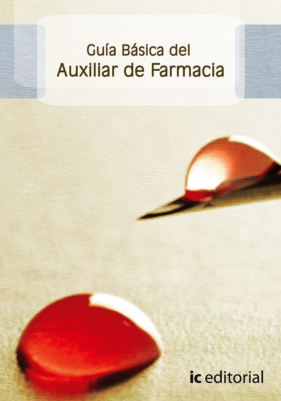 Portada del libro 9788483643853 Guía Básica del Auxiliar de Farmacia