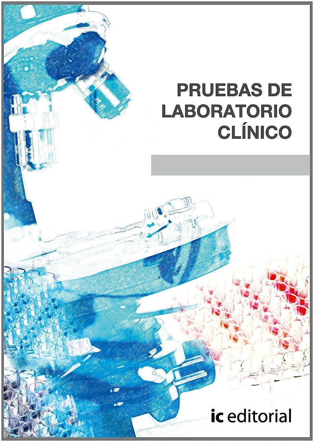 Portada del libro 9788483644164 Pruebas de Laboratorio Clinico