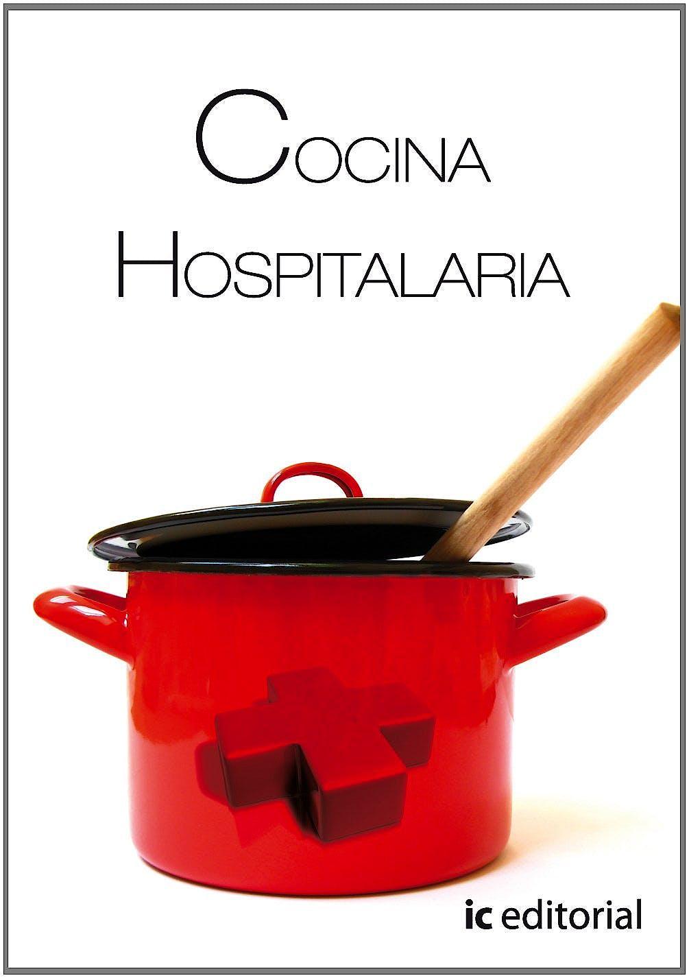 Portada del libro 9788483644607 Cocina Hospitalaria