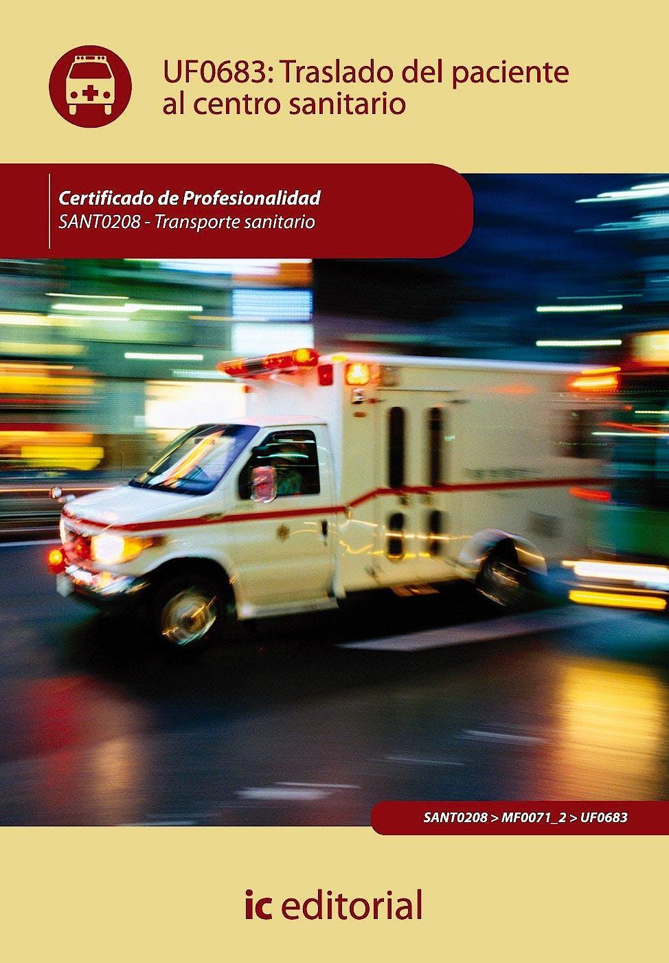 Portada del libro 9788483647295 Traslado del Paciente al Centro Sanitario - Uf0683