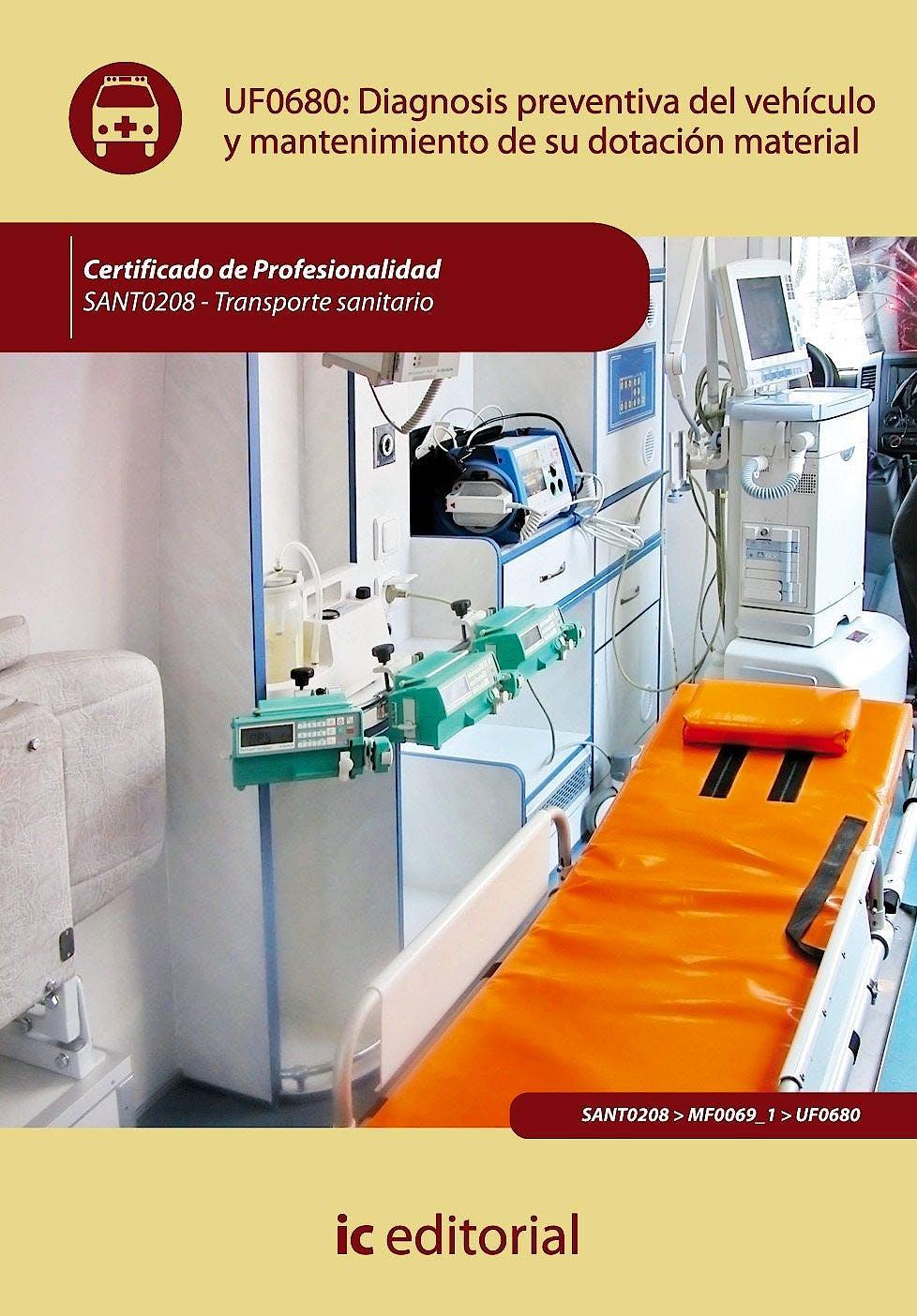 Portada del libro 9788483647592 Diagnosis Preventiva del Vehiculo y Mantenimiento de Su Dotacion Material - Uf0680