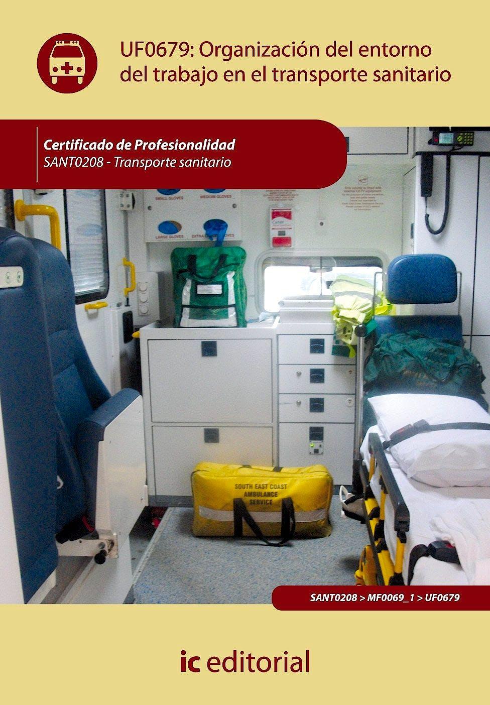 Portada del libro 9788483647639 Organizacion del Entorno de Trabajo en Transporte Sanitario - UF0679
