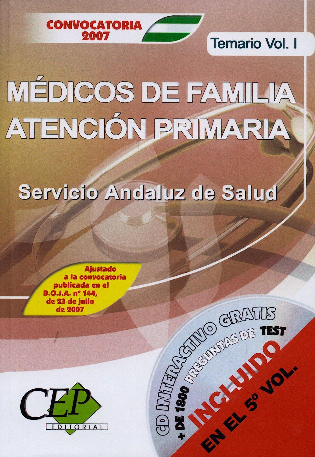 Portada del libro 9788483686607 Temario Oposiciones Medicos Familia At. Primaria S. Andaluz, Vol. 1