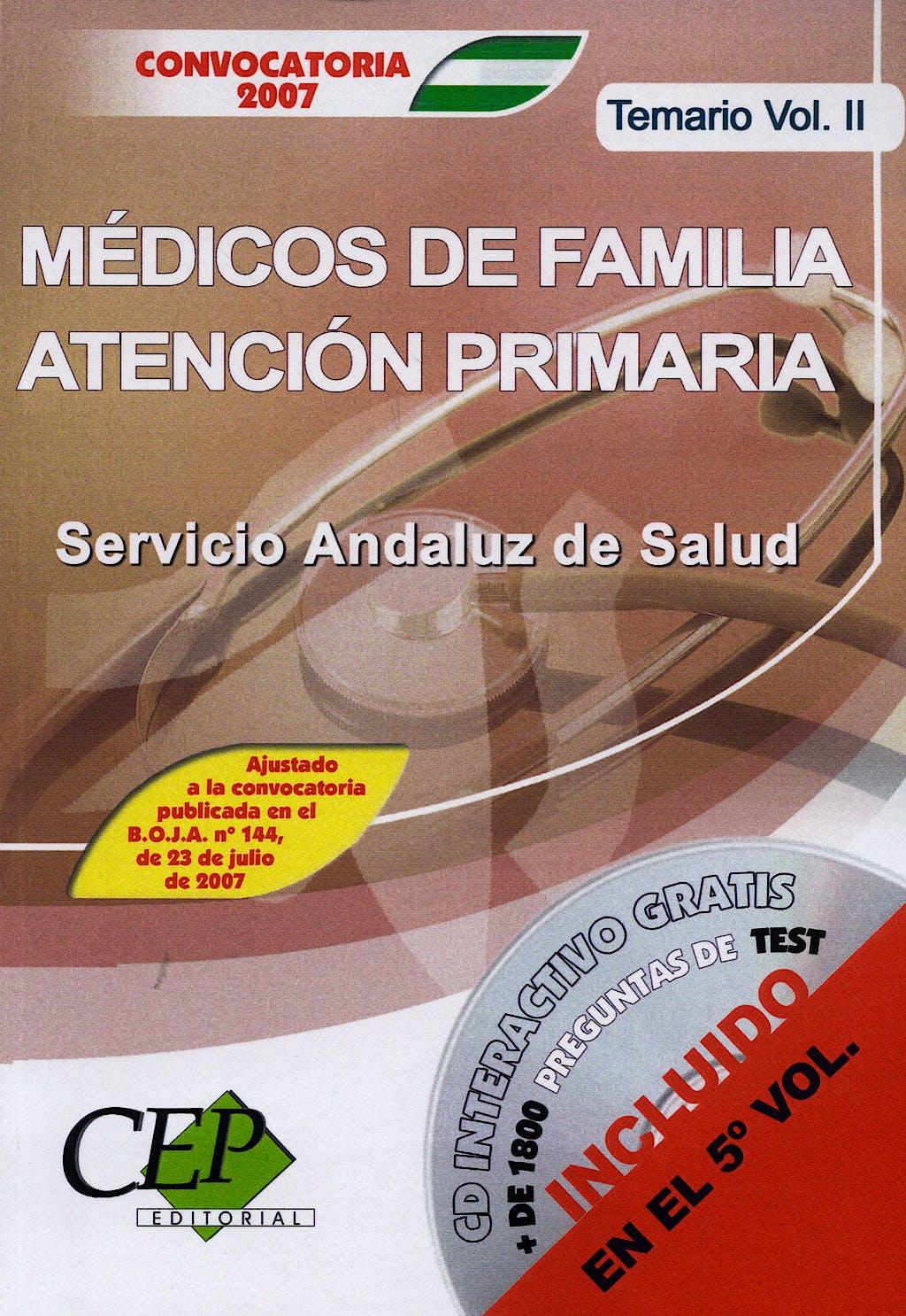 Portada del libro 9788483686614 Temario Oposiciones Medicos Familia At. Primaria S. Andaluz, Vol. 2