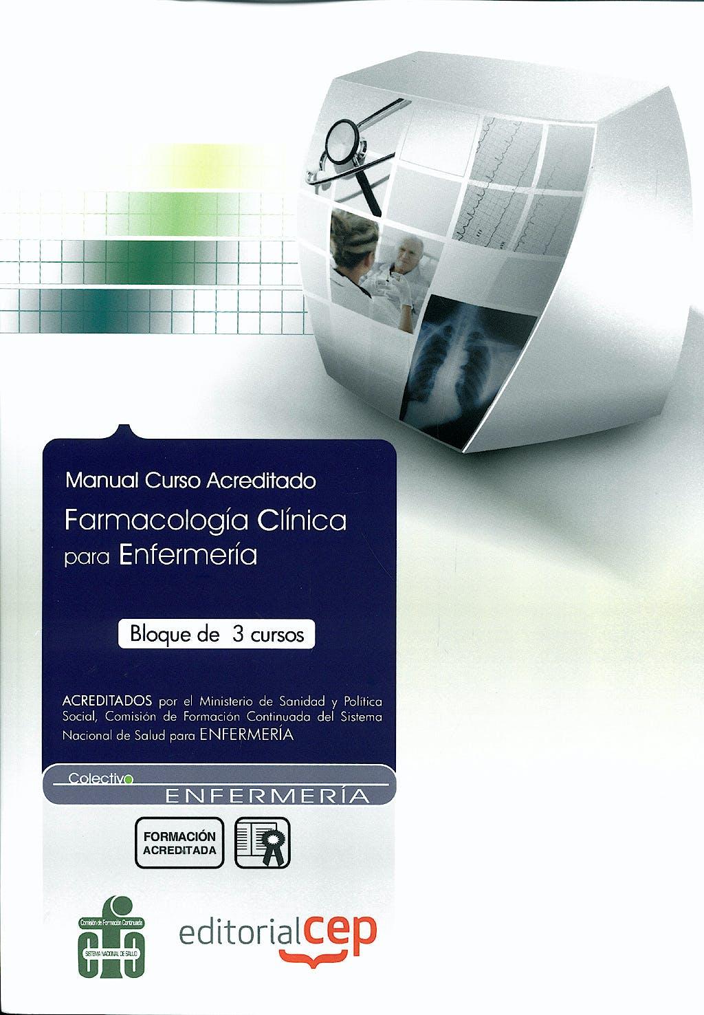 Portada del libro 9788483688410 Manual Curso Acreditado Farmacologia Clinica para Enfermeria