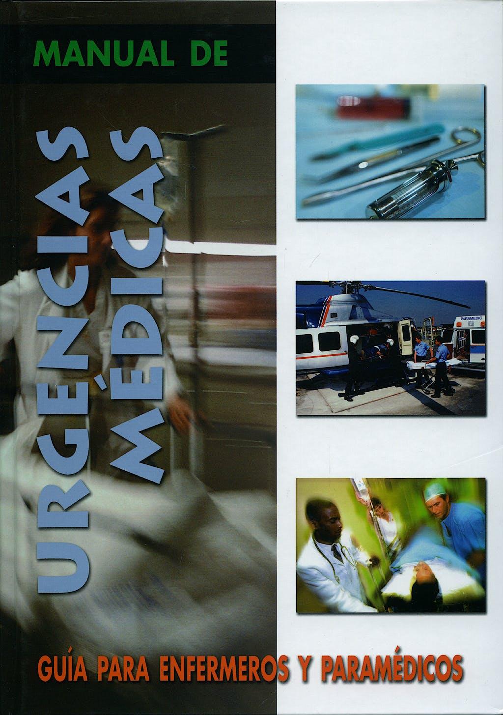 Portada del libro 9788483690291 Manual de Urgencias Medicas. Guia para Enfermeros y Paramedicos