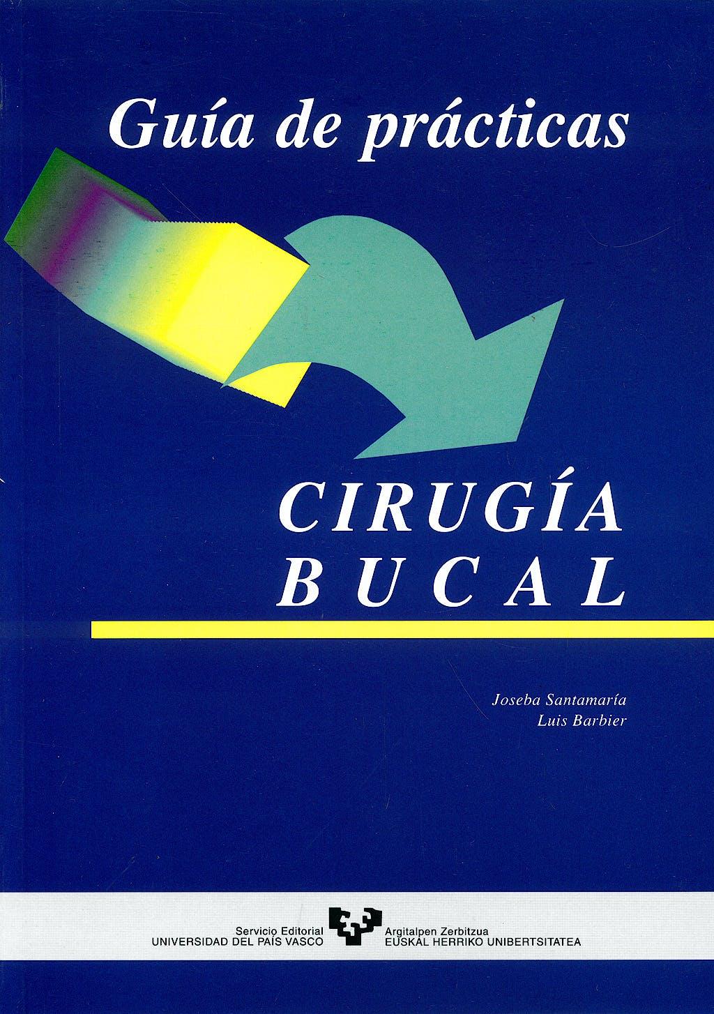 Portada del libro 9788483735381 Guia de Practicas de Cirugia Bucal