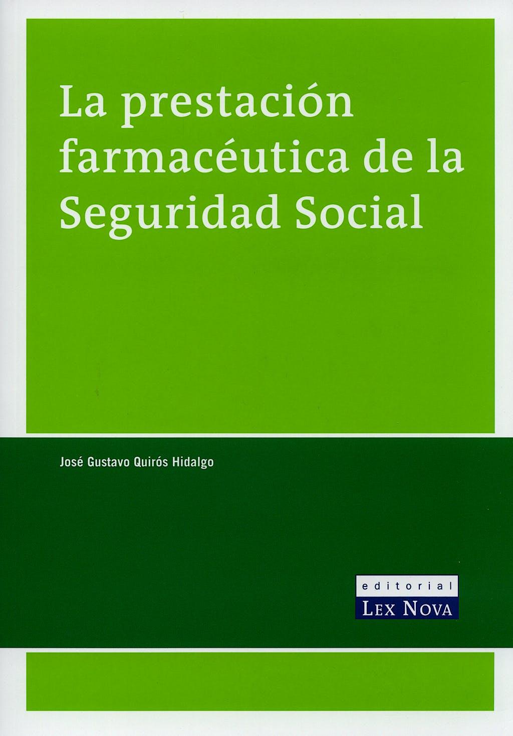 Portada del libro 9788484066972 La Prestacion Farmaceutica de la Seguridad Social
