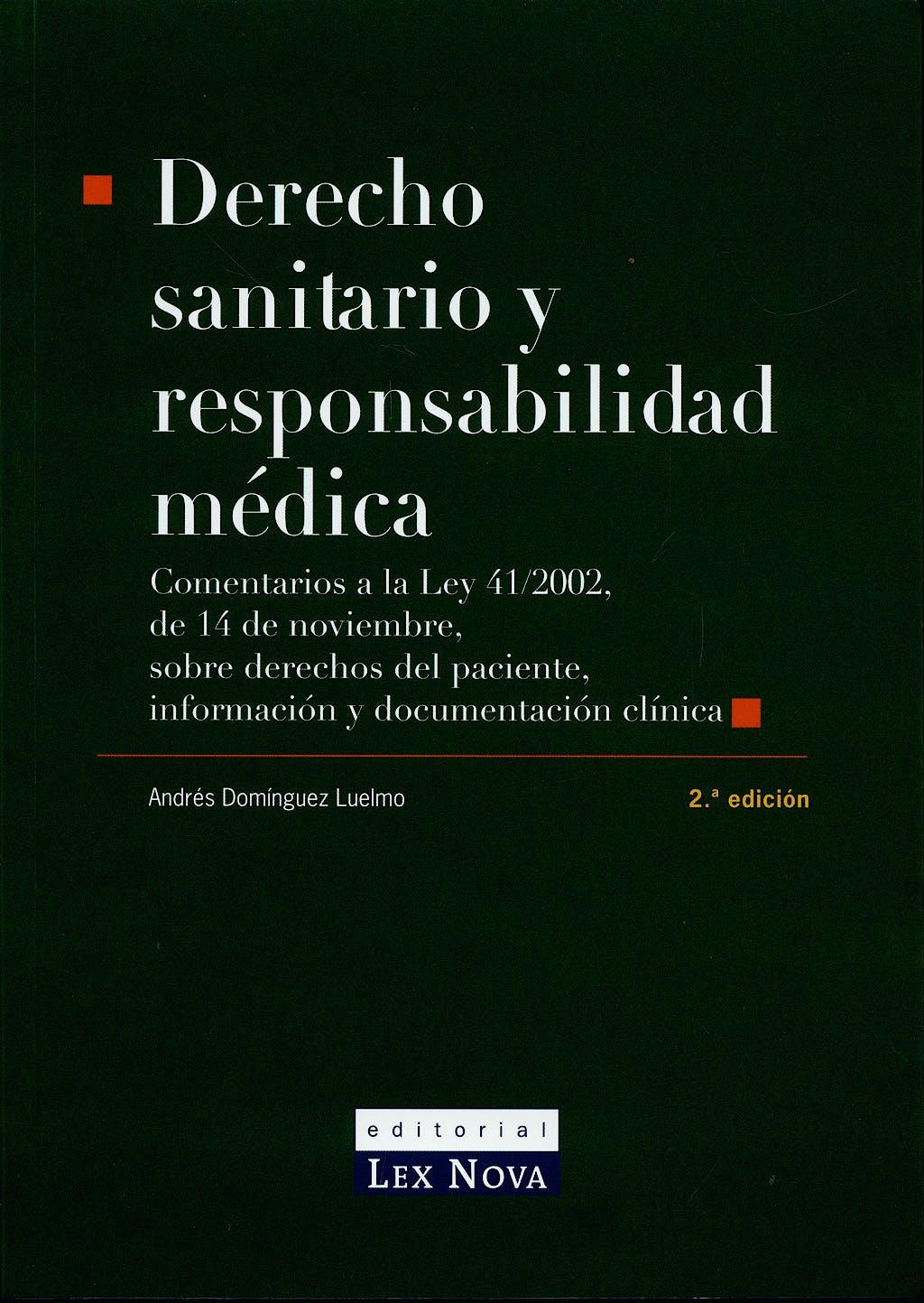 Portada del libro 9788484067276 Derecho Sanitario y Responsabilidad Medica