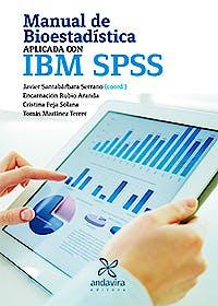 Portada del libro 9788484088684 Manual de Bioestadística Aplicada con IBM SPSS