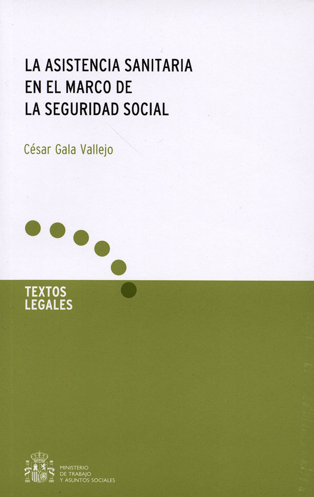 Portada del libro 9788484172499 La Asistencia Sanitaria en el Marco de la Seguridad Social