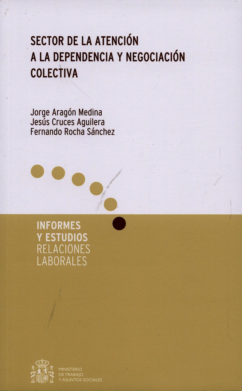 Portada del libro 9788484172598 Sector de la Atencion a la Dependencia y Negociacion Colectiva
