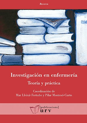 Portada del libro 9788484244882 Investigación en Enfermería. Teoría y Práctica