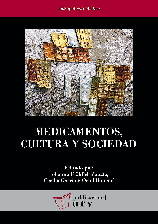 Portada del libro 9788484248255 Medicamentos, Cultura y Sociedad