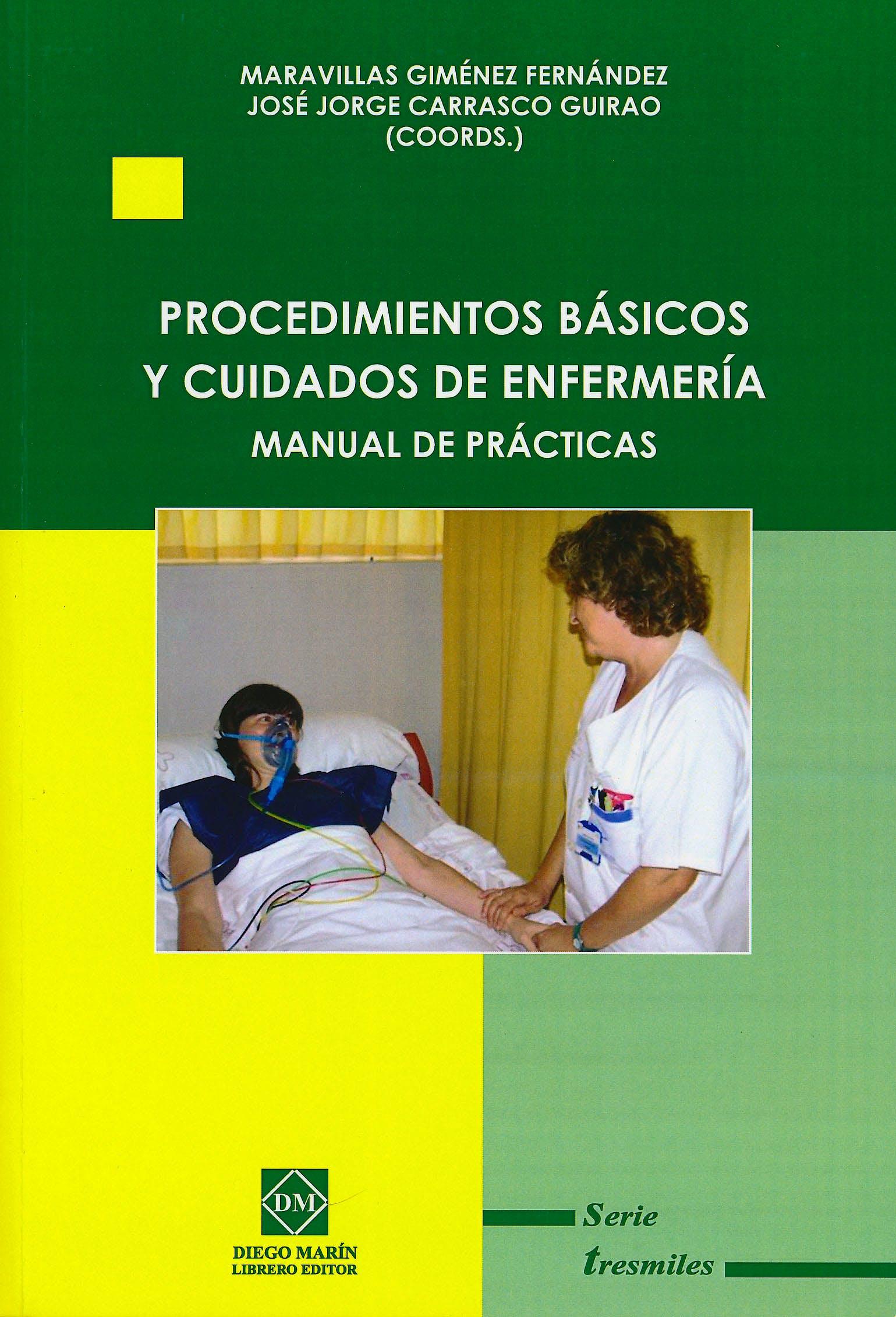Portada del libro 9788484256618 Procedimientos Básicos y Cuidados de Enfermería. Manual de Prácticas