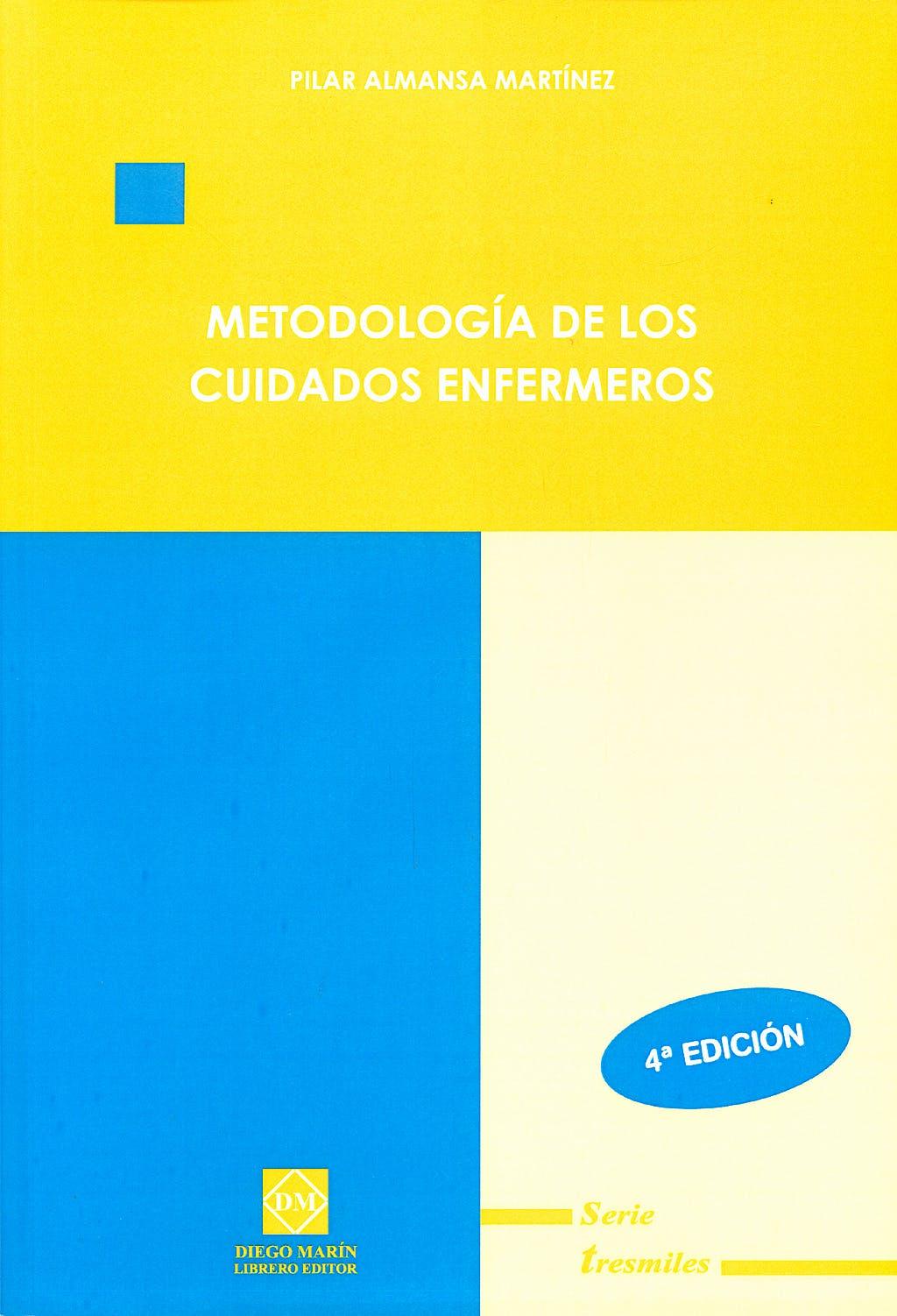 Portada del libro 9788484256847 Metodologia de los Cuidados Enfermeros