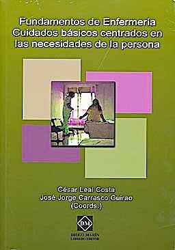 Portada del libro 9788484258414 Fundamentos de Enfermeria. Cuidados Basicos Centrados en las Necesidades de la Persona