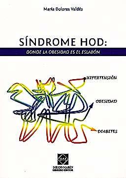 Portada del libro 9788484259084 Sindrome Hod. Donde la Obesidad es el Eslabon