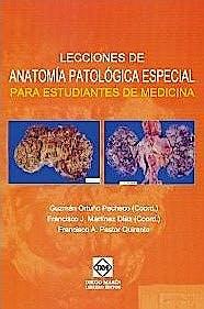 Portada del libro 9788484259305 Lecciones de Anatomía Patológica Especial para Estudiantes de Medicina
