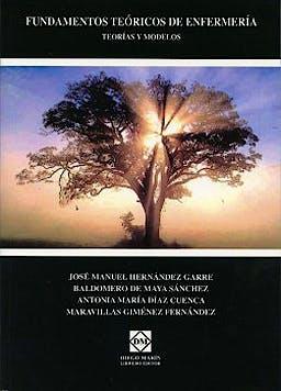 Portada del libro 9788484259923 Fundamentos Teoricos de Enfermeria Teorias y Modelos