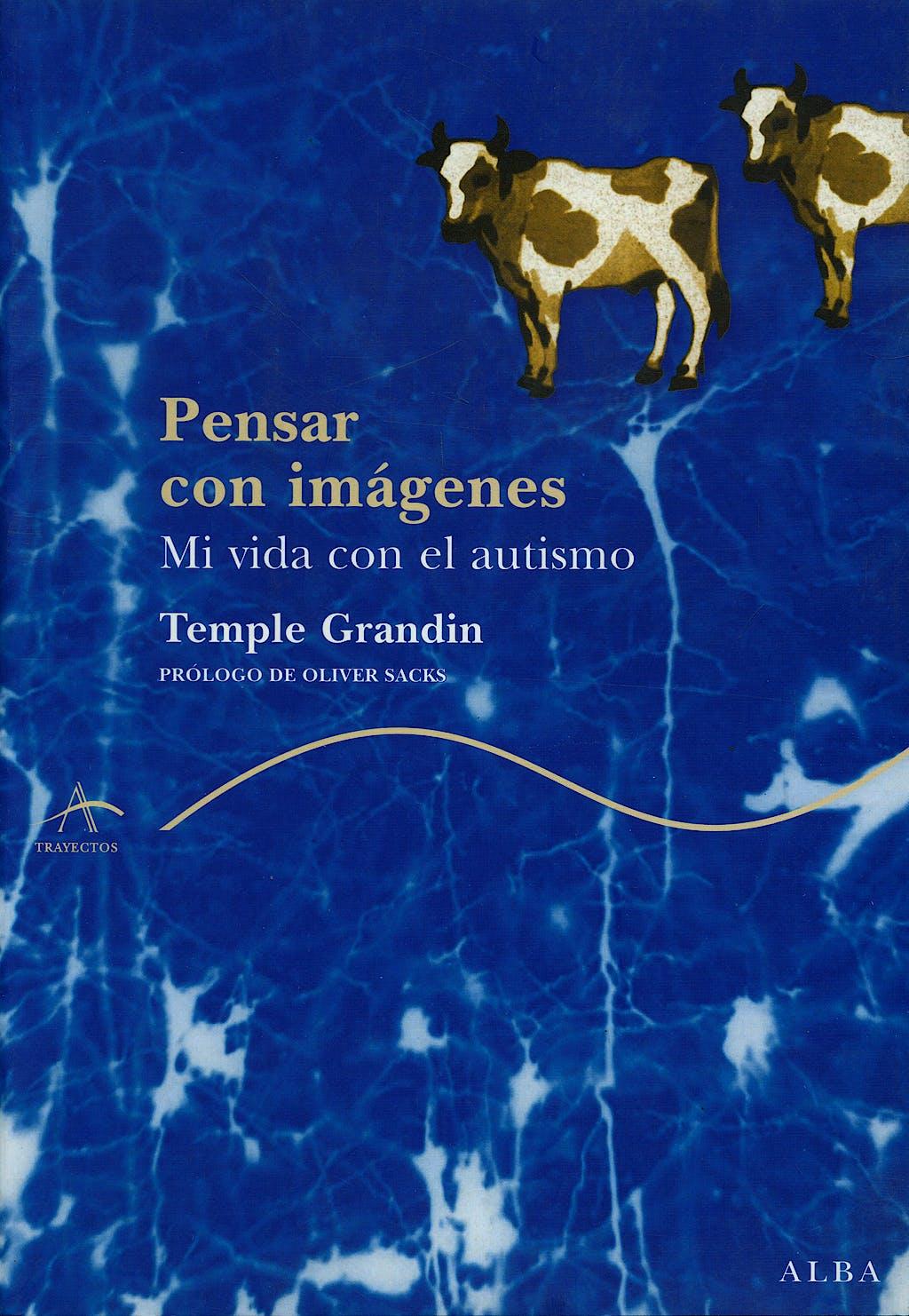 Portada del libro 9788484283065 Pensar en Imagenes. Mi Vida con el Autismo
