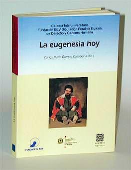 Portada del libro 9788484440147 La Eugenesia Hoy