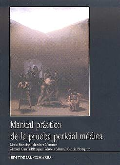Portada del libro 9788484441908 Manual Practico de la Prueba Pericial Medica
