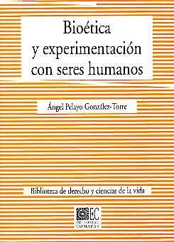 Portada del libro 9788484442448 Bioetica y Experimentacion con Seres Humanos