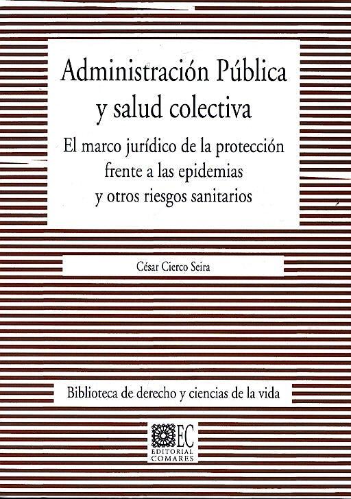 Portada del libro 9788484443773 Administracion Publica y Salud Colectiva