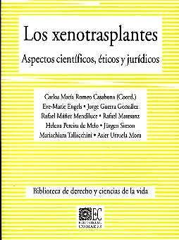 Portada del libro 9788484444411 Los Xenotrasplantes. Aspectos Científicos, Éticos y Jurídicos