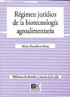 Portada del libro 9788484444862 Regimen Juridico de la Biotecnologia Agroalimentaria