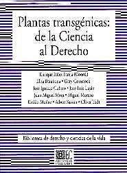 Portada del libro 9788484446293 Plantas Transgenicas: De la Ciencia al Derecho
