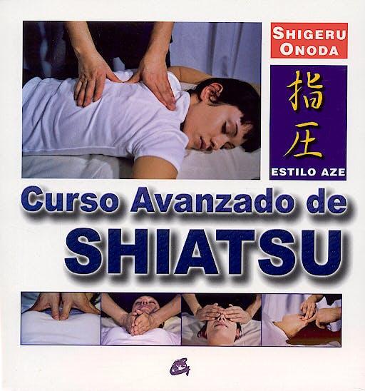 Portada del libro 9788484450979 Curso Avanzado de Shiatsu