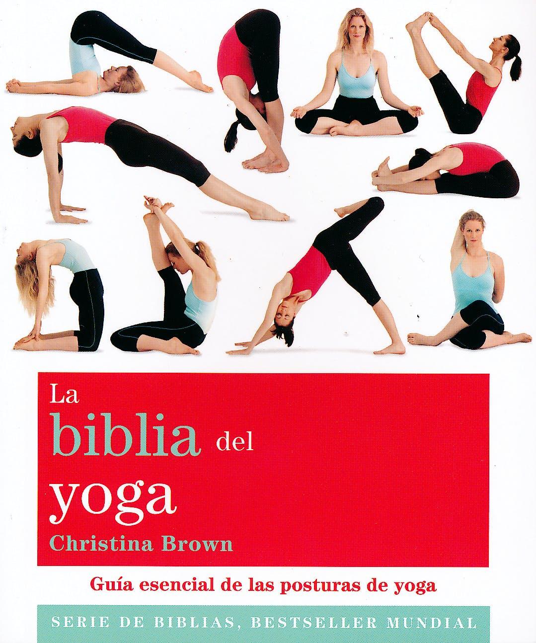 Portada del libro 9788484453406 La Biblia del Yoga
