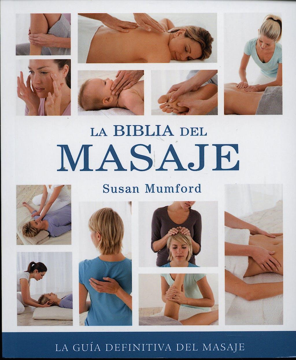 Portada del libro 9788484453680 La Biblia del Masaje