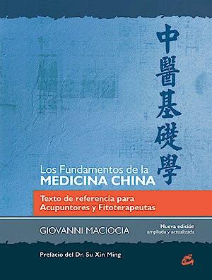 Portada del libro 9788484455301 Los Fundamentos de la Medicina China. Texto de Referencia para Acupuntores y Fitoterapeutas