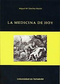 Portada del libro 9788484488415 La Medicina de Hoy
