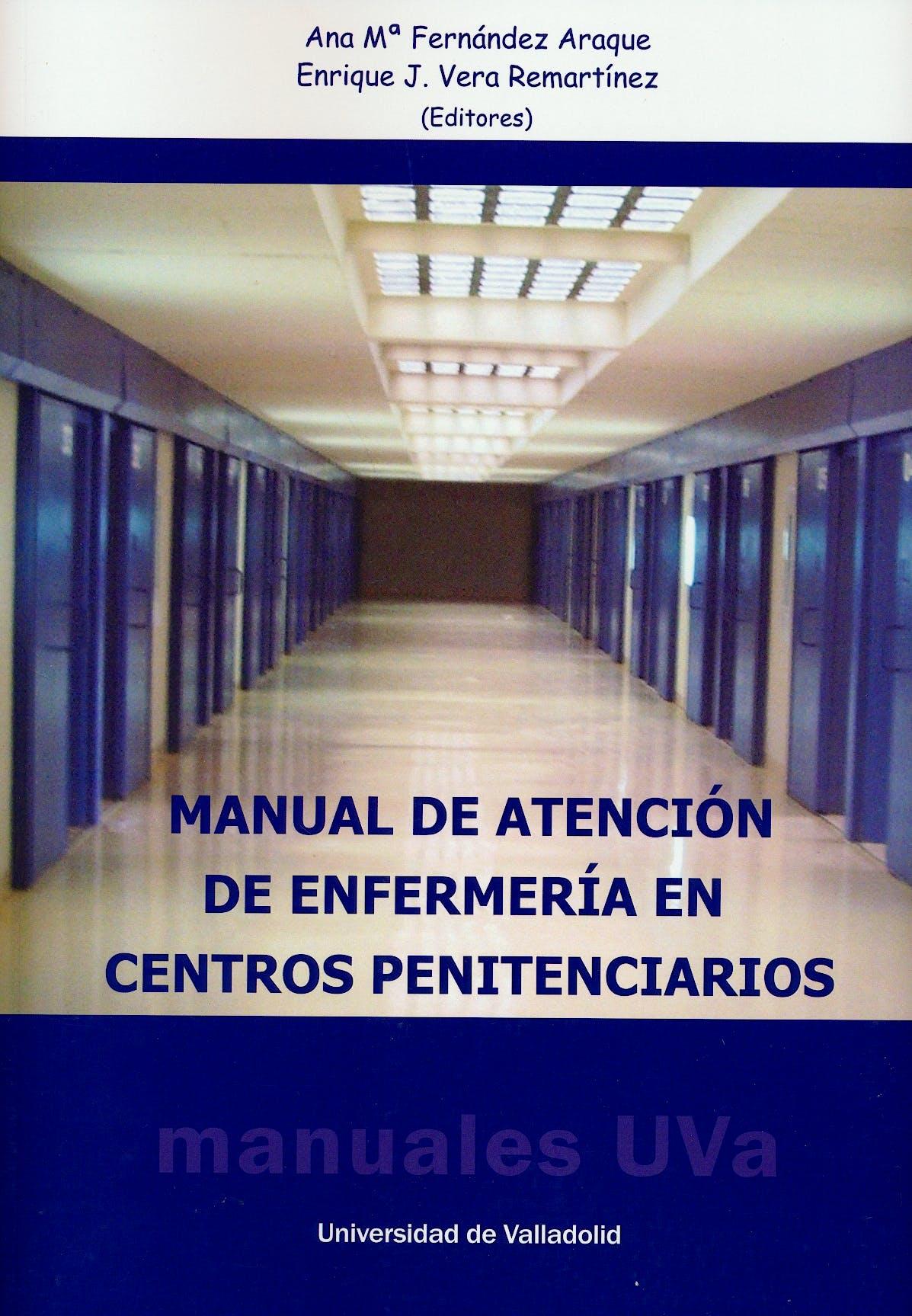 Portada del libro 9788484489917 Manual de Atención de Enfermería en Centros Penitenciarios