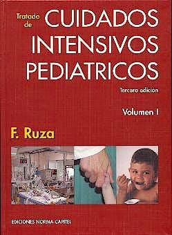 Portada del libro 9788484510031 Tratado de Cuidados Intensivos Pediatricos, 2 Vols.