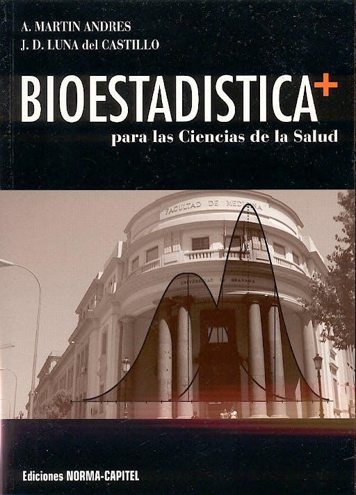 Portada del libro 9788484510185 Bioestadística+ para las Ciencias de la Salud