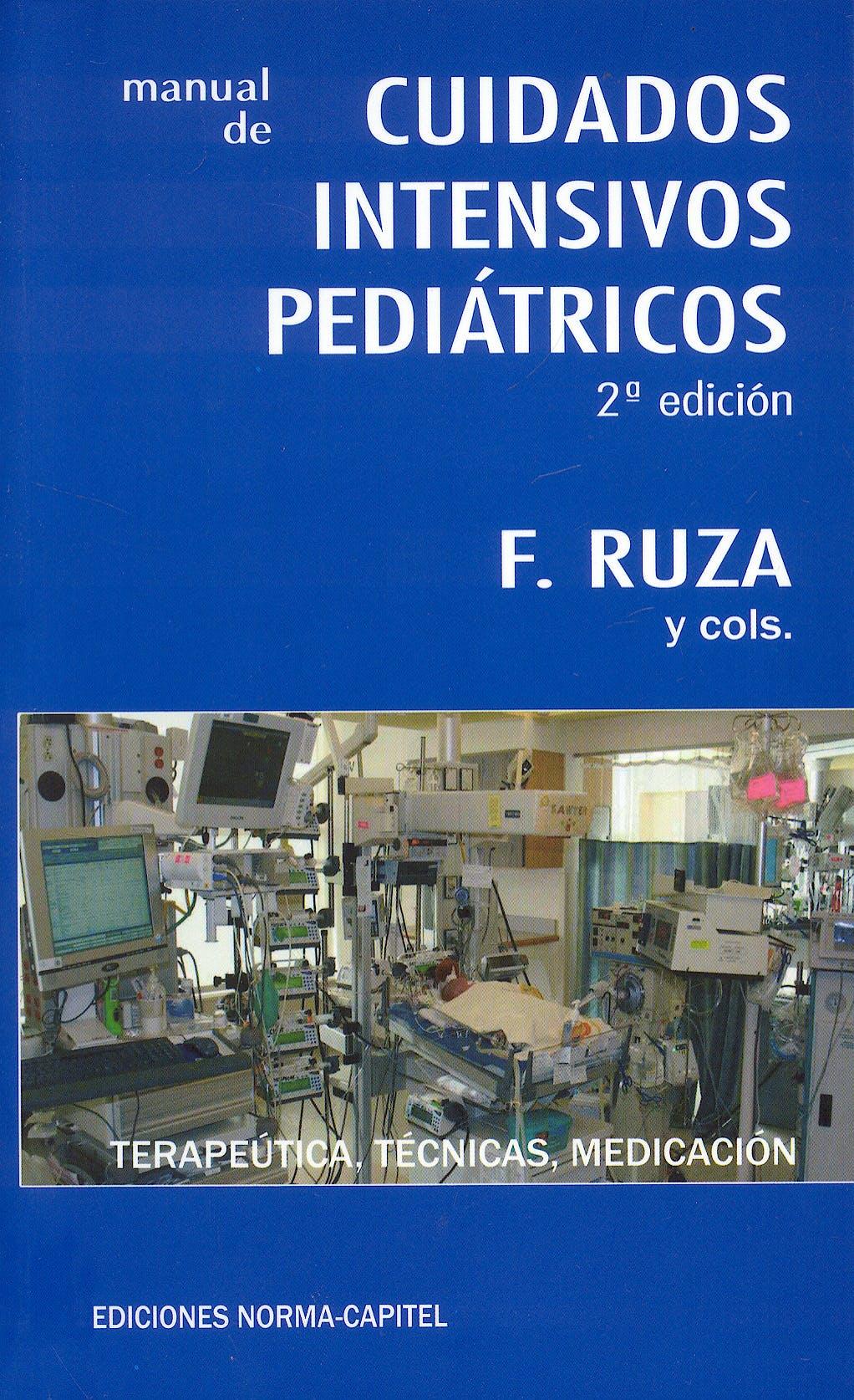 Portada del libro 9788484510345 Manual de Cuidados Intensivos Pediátricos. Terapéutica, Técnicas, Medicación