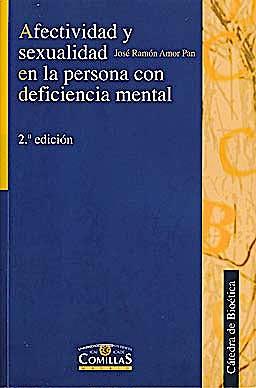 Portada del libro 9788484680017 Afectividad y Sexualidad en la Persona con Deficiencia Mental
