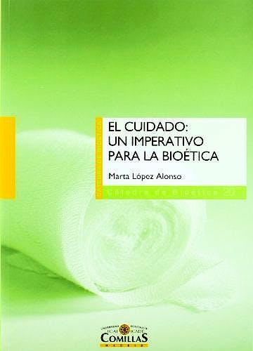 Portada del libro 9788484683667 Cuidado: Un Imperativo para la Bioéica